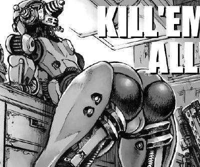 KILLEM ALL!