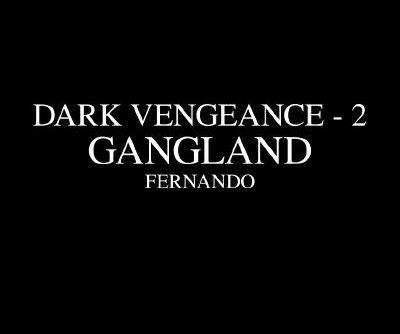 Fernando- Dark Vengeance 2