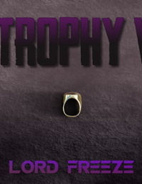 TheForgottenColdKing- The Trophy Wife